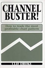 Channel Buster How To Trade The Most Profitable Chart