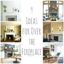 decorating above fireplace exceptional ideas above fireplace part 2 over the fireplace ideas decorating stone fireplace