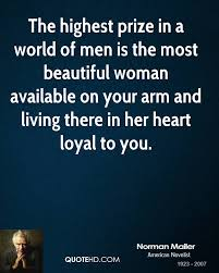 Most Beautiful Woman Quotes Best of Norman Mailer Men Quotes QuoteHD