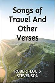 Songs of travel and other verses is a popular book by robert louis stevenson. Songs Of Travel And Other Verses Stevenson Robert Louis 9781076386342 Amazon Com Books