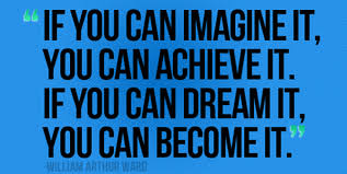 If You Dream It You Can Achieve It Quote Best of If You Can Imagine It You Can Achieve It If You Can Dream It You