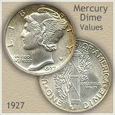 1927 Dime Value Discover Your Mercury Head Dime Worth