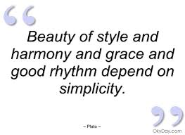 Quotes About Grace And Beauty Best of Beauty Of Style And Harmony And Grace And Plato Quotes And Sayings
