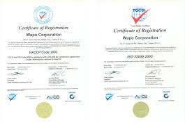 wapo receives iso and haccp code food safety wapo receives iso 22000 2005 and haccp code 2003 food safety certifications
