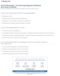 Nanda Nursing Diagnosis Quiz Worksheet The Nursing Diagnosis Statement According
