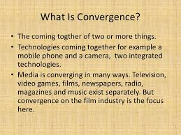 What Is Convergence Convergence On The Film Industry