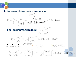 14 b the average linear velocity in each pipe for incompressible fluid