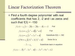 18 linear factorization theorem find a fourth degree polynomial