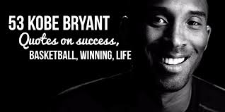 40 Kobe Bryant Quotes On Success Basketball Winning Life Simple Kobe Bryant Quotes