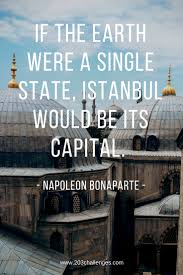 11 Quotes About Istanbul That Explain Why Everyone Loves It