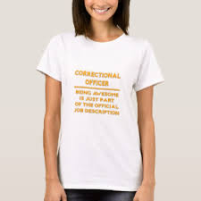 Correctional Officer Jobs T-Shirts & Shirt Designs | Zazzle