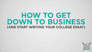 The College Essay Video Guides How To Write College Application Essays