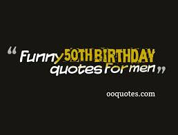 50 Birthday Quotes Gorgeous 48 Amazing Funny 48th Birthday Quotes For Men Quotes