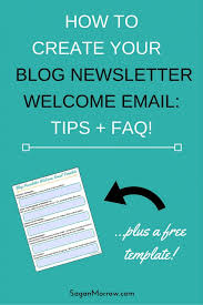 welcome email template blog newsletter welcome email template tips