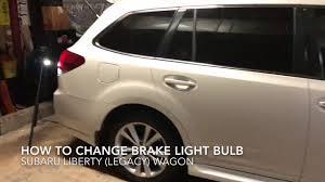 2013 Subaru Legacy Brake Light Bulb Subaru Liberty Legacy 5gen 2013 How To Change Brake Light Bulb