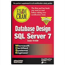Mcsemcse Database Design Sql Server 7 Soaring Eagle Consulting
