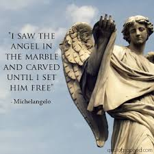 Michelangelo Quotes New I Saw The Angel In The Marble And Carved Until I Set Him Free
