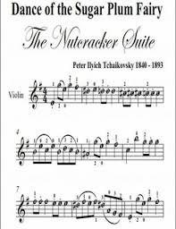 dance of the sugar plum fairy sheet music dance of the sugar plum fairy nutcracker easy violin sheet music pdf