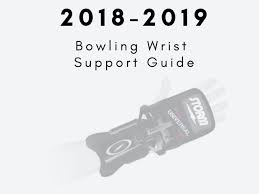 Bowling Wrist Support Brace Reviews Of 2018 2019