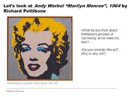 let s look at andy warhol marilyn monroe 1964 by richard pettibone what do you think