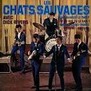 Les Chats Sauvages Avec Dick Rivers