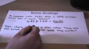 how to calculate percentage change reverse percentages finding original amounts in maths you