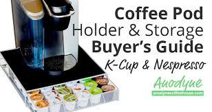 k cup holder coffee pod holder er s guide