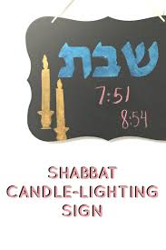 shabbat candle lighting sign beyond the balagan