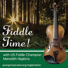 Fiddle Time! with US Fiddle Champion Meredith Hopkins — Kidsburgh