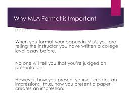 mla format how your essays should look why mla format is  why mla format is important mla format is the standard format for all college papers