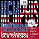 Memphis, Vol. 3: Recordings from the Legendary Sun Studios