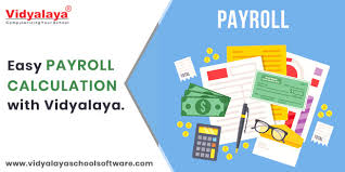 Easy Payroll Calculation With Vidyalaya School Erp Software