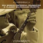 The Bill Monroe Centennial Celebration: A Classic Bluegrass Tribute