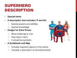 Characteristics Of A Superhero Superhero Project Summary