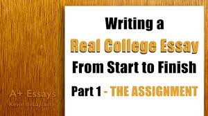 writing a real college essay part the assignment the writing a real college essay part 1 the assignment the critical thinker academy