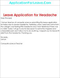 leave application for headache to principal leave application to principal from the teacher for headache
