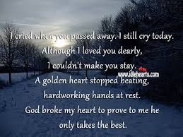 Passed Away Quotes Interesting Loved One Passing Away Quotes God Broke My Heart To Prove To Me He