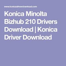 In case of october 2018 update, original windows 10 driver will function properly. Konica Minolta Bizhub 210 Driver Download