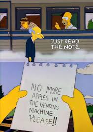 No More Apples In The Vending Machine Adorable Just Read The Note Simpsonsshitposting