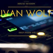 IVAN WOLF - Deep Inside vol.2 (January 2018) by IVAN WOLF | Mixcloud