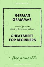 German Grammar Charts German Grammar Cheatsheet German