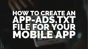 how to create an app ads txt file for