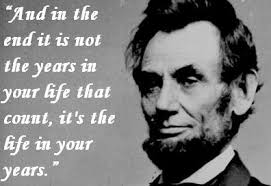 Quotes By Abraham Lincoln Adorable Abraham Lincoln Quote About Life Awesome Quotes About Life