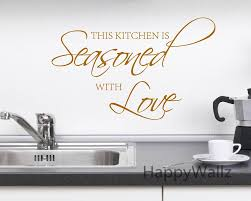 ... Large-size of Prodigious This Kitchen Is Seasoned Also Love Quote Wall  Sticker Diy Home ...