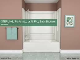 installation sterling performa or all pro bath showers