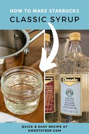 Making coffee at home saves time, money, and getting dressed before the first cup for many. Quick Easy Starbucks Classic Syrup Recipe Recipe Starbucks Drinks Recipes Starbucks Classic Syrup Recipe Classic Syrup Recipe