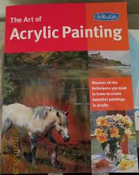 art of acrylic painting discover all the techniques you need to know to create beautiful