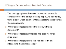 writing a developed and detailed conclusion finishing up ppt  4 writing