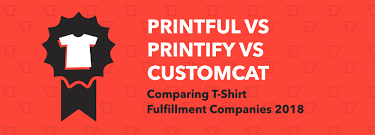 Comparing Print On Demand T Shirt Fulfillment Companies In