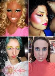 makeup fails and here i thought makeup was suppose to make you look better